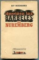 Guy DESCHAUMES Derrière Les Barbelés De Nuremberg 1942 - Books, Magazines, Comics