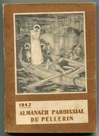 LE PELLERIN Almanach Paroissial 1942  176 Pages - Books, Magazines, Comics