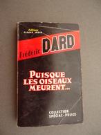 Editions Fleuve Noir - Collection Spécial-Police N.241 - Frederic DARD - Puisque Les Oiseaux Meurent ... 1960 - San Antonio