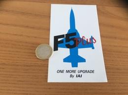 AUTOCOLLANT, Sticker «F5 Plus - ONE MORE UPGRADE By IAI» (avion, Armée De L'air) - Stickers