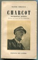 Marthe EMMANUEL Charcot Navigateur Polaire 1943 - Books, Magazines, Comics