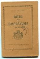 Ernest LE BARZIC Mur-de-Bretagne Et Sa Région - Books, Magazines, Comics