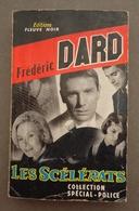 Editions Fleuve Noir - Collection Spécial-Police N.197 - Frederic DARD - Les Scélérats 1960 - San Antonio