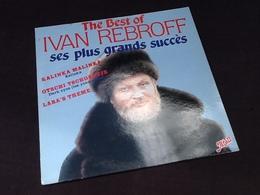 Vinyle 33 Tours  Ivan Rebrof  The Best Of Ses Plus Grands Succès (1989) - Vinyles