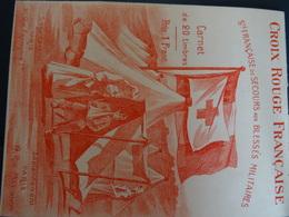 Carnet Avec 10 Vignettes Le Petit Timbre Tricolore Sté Fse De Secours Aux Blessés Militaires 1914-1915 état Neuf à Voir - Commemorative Labels