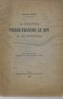 Le Sculpteur Pierre-François La Roy Et Ses Protecteurs  1928 Ferdinand Courtoy - Arte