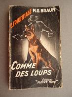 Editions Fleuve Noir - Espionnage N.41 - M.G. Braun - Comme Des Loups  -1954 - EO - Fleuve Noir