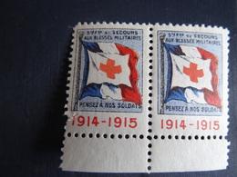 Paire Vignettes Croix Rouge 1914-1915 Sté Fse De Secours Aux Blessés Militaires Pensez à Nos Soldats Neuf à Voir - Commemorative Labels