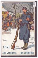 ARMEE SUISSE - LE SOLDAT SUISSE A TRAVERS LES AGES - AUX VERRIERES 1871 - TB - NE Neuenburg