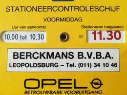 PUBLICITÉS SUR UN VIEUX DISQUE DE CONTRÔLE DE STATIONNEMENT PUBLICITAIRE SOCIÉTÉ BERCKMANS SPRL LEOPOLDSBURG BELGIQUE - Publicités