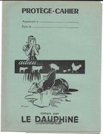 Protège-cahiers Publicitaire - LE DAUPHINE LIBERE - PERRETTE ET SON POT AU LAIT - Book Covers