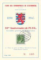 Luxembourg - 55e Anniversaire De L'U.T.L. (Union Des Timbrophiles) 1890-1945 - Société Grand Ducale - Brieven En Documenten