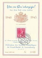 Luxembourg - Vive Ons Gro'ssherzogin... 1940-1945 - Fédération Des Sociétés Philatéliques Du Grand Duché - Briefe U. Dokumente