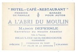 BEAULIEU SUR DORDOGNE (19) Carte De Visite Hotel Café Restaurant A L'Abri Du Moulin - France