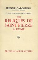 Les Reliques De Saint Pierre à Rome - Religion
