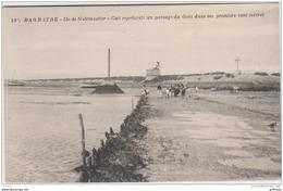 ILE DE NOIRMOUTIER BARBATRE PASSAGE DU GOIS GOA DANS LES PREMIERS CENT METRES TBE - Noirmoutier