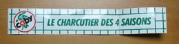 Autocollant Sticker 30 X 5 Cm Publicité Caby Le Charcutier Des 4 (Quatre) Saisons 21ADH19 - Stickers