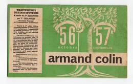 CALENDRIER SCOLAIRE 1956-57 - ARMAND COLIN - AVEC TABLES DES TRAITEMENTS DES INSTITUTEURS - PRESTATIONS FAMILIALES - Calendriers