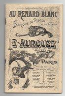 CATALOGUE - FABRIQUE DE PIEGES EN TOUS GENRES - E. AUROUZE - PARIS - AU RENARD BLANC - Chasse/Pêche