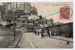 LE MONT SAINT MICHEL ARRIVEE DU TRAIN - Le Mont Saint Michel
