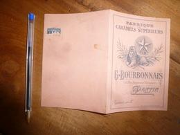 Vers 1900 :  Fabrique De Caramels Supérieurs - G. Boubonnais à Pantin - 1800 – 1899