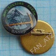 UKRAINE / Badge / Alpinism Tourism Mountaineering Tourism. Pamir. Khokhlov Peak. 2010s - Alpinismus, Bergsteigen