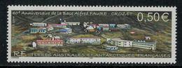 T.A.A.F. // 2004 //  No.393 Y&T Neuf** 40 Ans De La Base Alfred Faure - Neufs