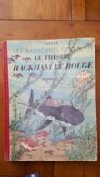 HERGE TINTIN LE TRESOR DE RACKHAM LE ROUGE CASTERMAN  1947 IMPRIME EN BELGIQUE - Tintin