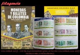 CATÁLOGOS & LITERATURA. COLOMBIA 2019. CATÁLOGO DE MONEDAS & BILLETES DE COLOMBIA 1616-2019. EDICIÓN A TODO COLOR - Stamp Catalogues