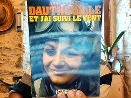 Et J'ai Suivi Le Vent Anne France Dautheville Flammarion 1975 - Biographie