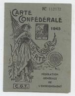 Carte Confédérale CGT, 1945, Fédération De L'enseignement,syndicat Des Instituteurs Publics, Alger,Algérie - Historical Documents