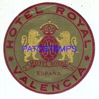 114035 SPAIN ESPAÑA VALENCIA PUBLICITY HOTEL ROYAL LUGGAGE NO POSTCARD - Hotel Labels