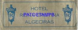 114039 SPAIN ESPAÑA ALGECIRAS PUBLICITY HOTEL REINA CRISTINA LUGGAGE NO  POSTCARD - Hotel Labels