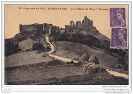 07) Environs Du TEIL  - ROCHEMAURE  (Ardèche)  Les Ruines Du Vieux Château - Rochemaure