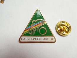 Beau Pin's , Cyclisme Vélo , La Stephen Roche - Wielrennen
