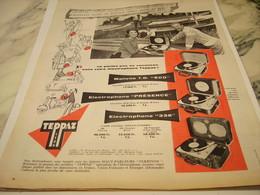 ANCIENNE PUBLICITE VACANCE ET ELECTROPHONE TEPPAZ  1956 - Music & Instruments