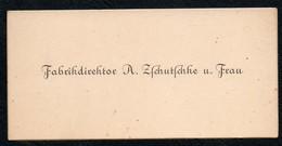 C6492 - Fabrikdirektor A. Zschutschke - Visitenkarte - Visitenkarten