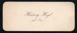 C6500 - Hedwig Heyl Geb. Ens - Visitenkarte - Visitenkarten