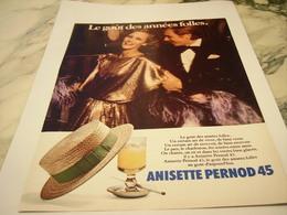 ANCIENNE PUBLICITE LE GOUT DES ANNEES FOLLES ANISETTE PERNOD 1977 - Alcohols