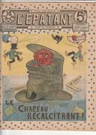 Rare Revue L'épatant 29 Septembre 1910 Avec Bd Des Pieds Nickelés - Otras Revistas