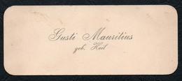 C6504 - Gusti Mauritius Geb Heil - Visitenkarte - Visitenkarten