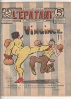 Rare Revue L'épatant 25 Aout 1910 Avec Bd Des Pieds Nickelés - Otras Revistas
