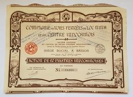 ACTION DE 20 PIASTRES INDOCHINOISES - Cie DES VOIES FERREES DE LOC NINH ET DU CENTRE INDOCHINOIS - ANNEE 30 - Chemin De Fer & Tramway