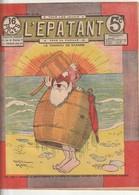 Rare Revue L'épatant 18 Aout 1910 Avec Bd Des Pieds Nickelés - Otras Revistas