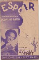 (TRE)CHARLES TRENET , Espoir , Paroles Et Musique JACQUELINE  BATELL - Scores & Partitions