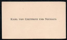 C6507 - Karl Von Czettritz Und Neuhaus - Visitenkarte - Visitenkarten