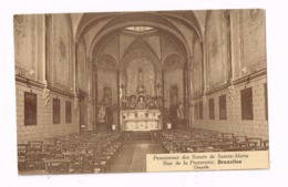 Pensionnat Des Soeurs De Sainte-Marie.Chapelle. - Enseignement, Ecoles Et Universités