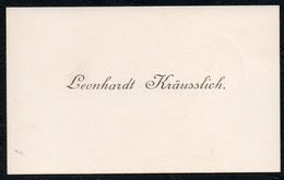 C6514 - Leonhardt Kräusslich - Visitenkarte - Visitenkarten