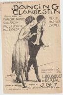 (GEO2)DANCING CLANDESTIN , MARCELLE NORCY , Paroles L BOUSQUET & BERTAL , Musique J GET , Illustration CAGNET - Scores & Partitions