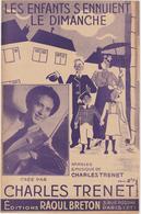 (TRE)CHARLES TRENET ,les Enfants S'ennuient Le Dimanche - Scores & Partitions